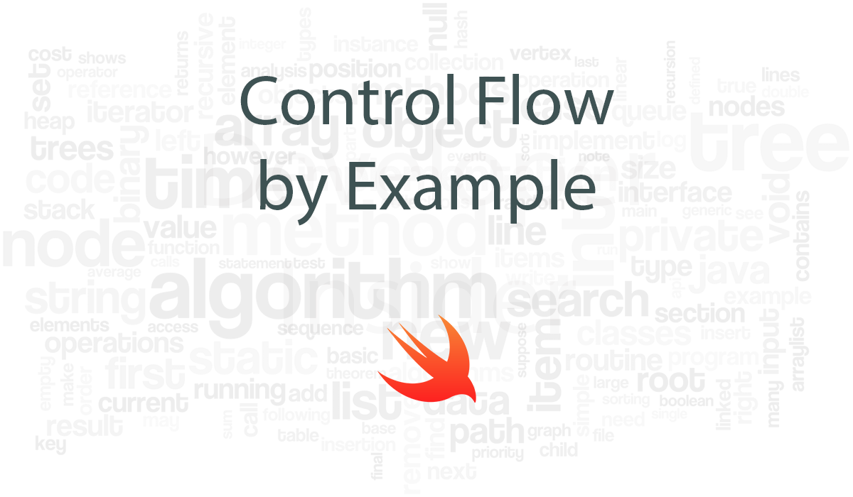 Control Flow by Example - Swift Programming Language